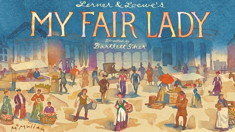 My Fair Lady Chicago Tickets