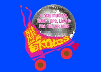 hit her with the skates musical