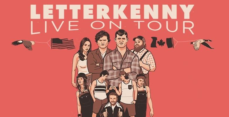 Letterkenny Live Concert Tickets