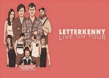Letterkenny Live Chicago Tickets